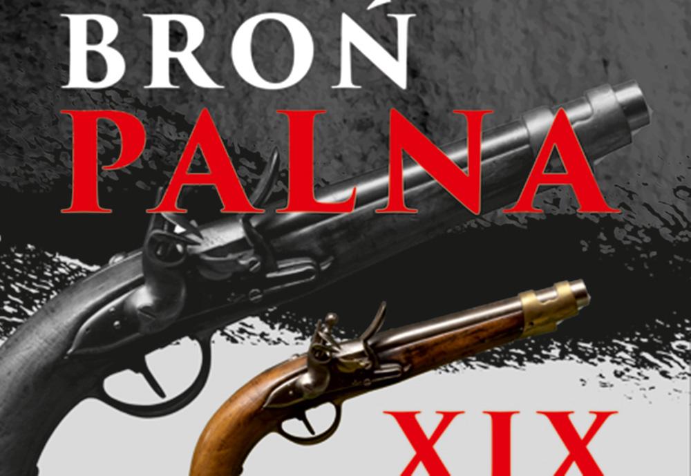 Broń Palna XIX wiek