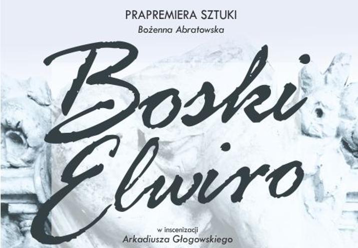 Boski Elwiro – prapremiera sztuki
