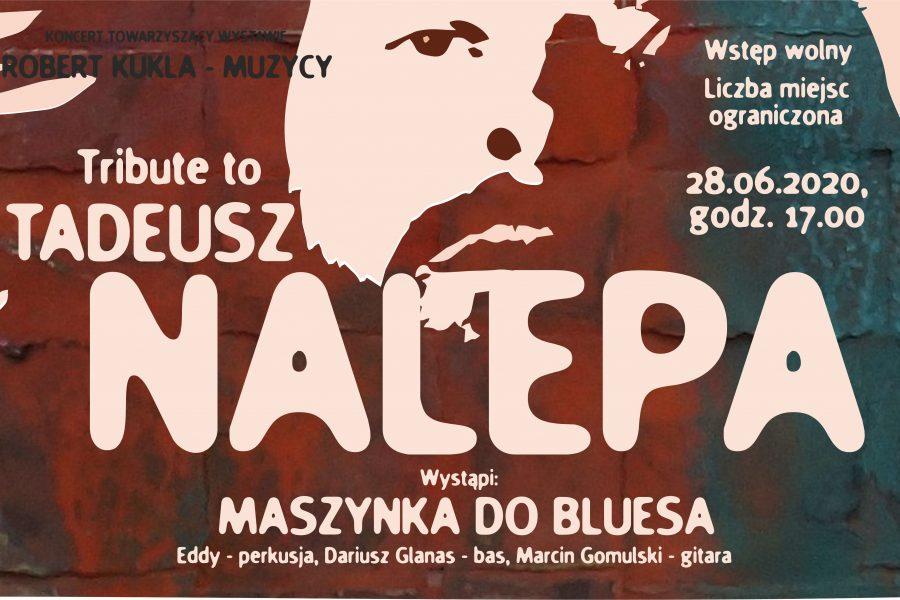 "Koncert ""Tribute toTadeusz Nalepa"""