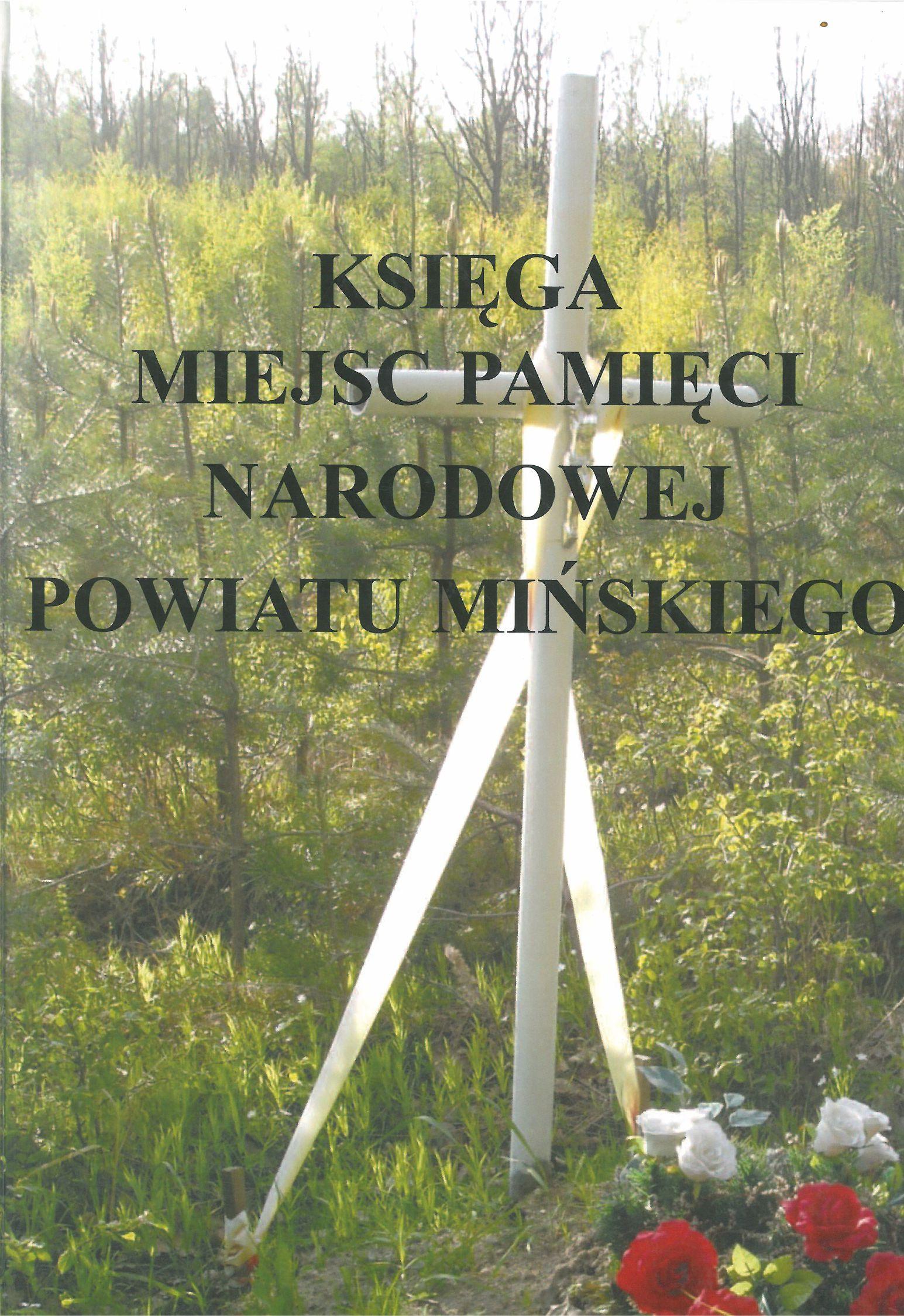 Księga Miejsc Pamięci Narodowej Powiatu Mińskiego