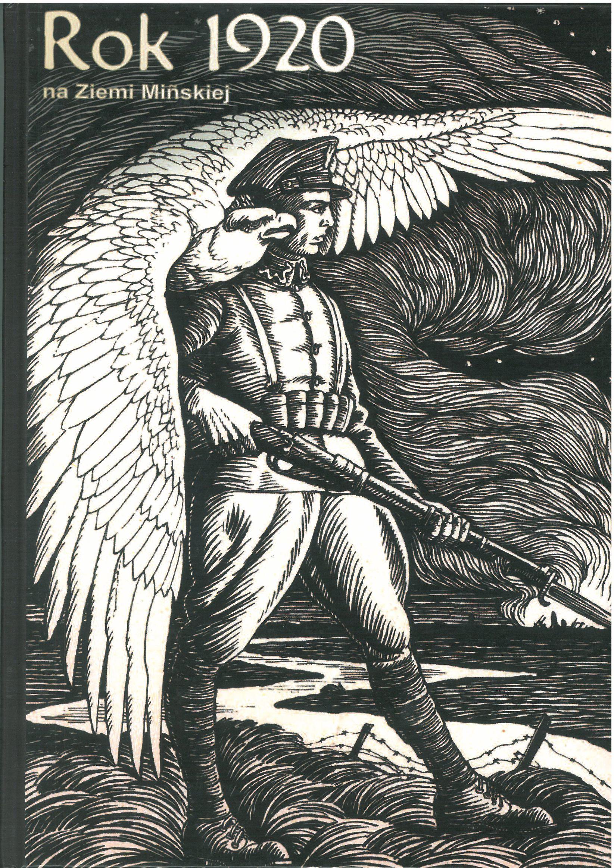 Rok 1920 naZiemi Mińskiej