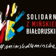 Mińsk dla Mińska – Solidarni zMińskiem Białoruskim