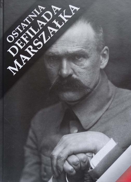 Ostatnia Defilada Marszałka