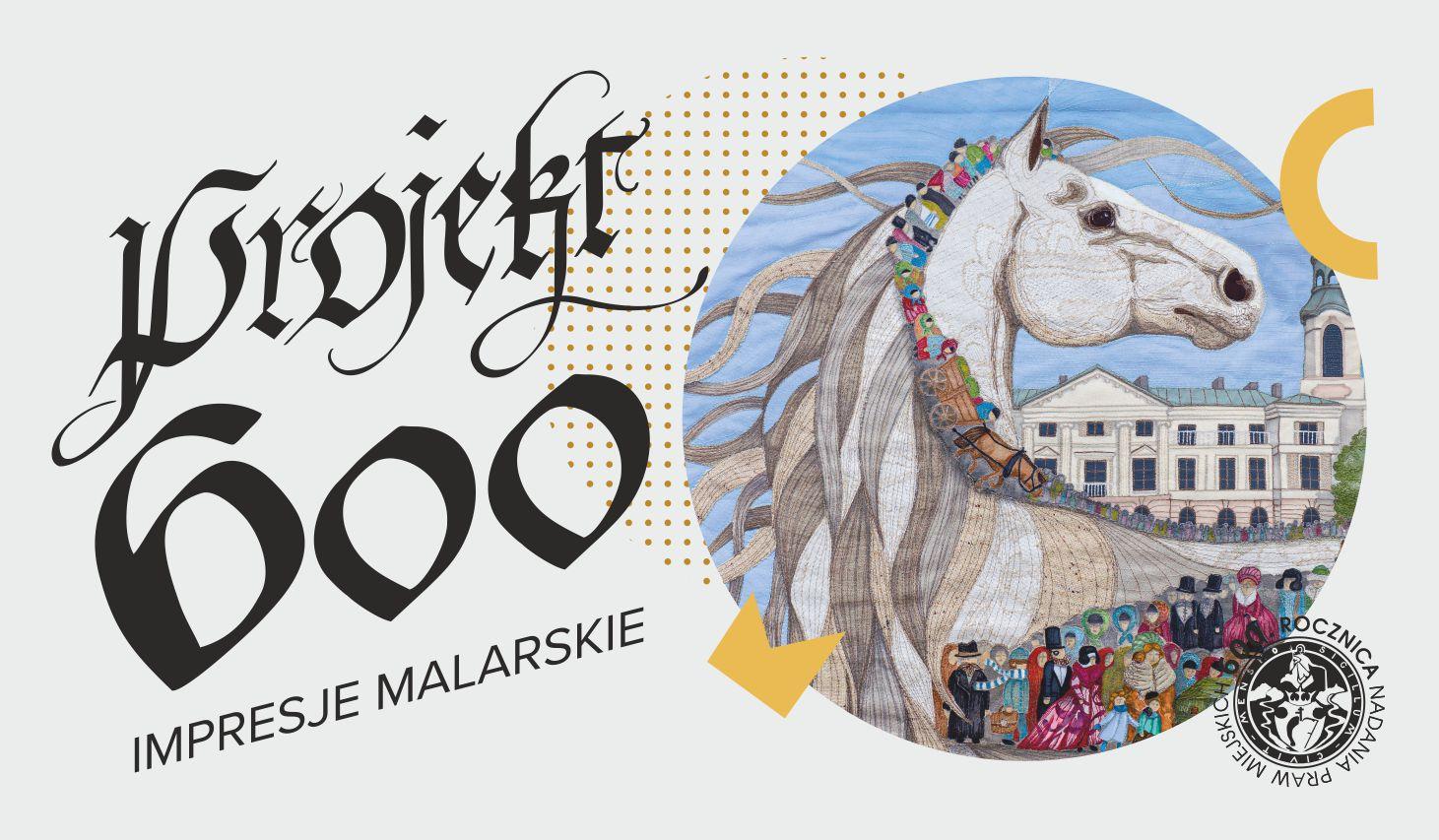 Projekt 600 – impresje malarskie