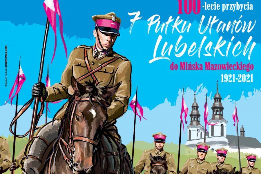 100-lecie przybycia 7 Pułku Ułanów Lubelskich doMińska Mazowieckiego