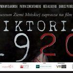 "Pokazy filmu ""WIKTORIA 1920"" CINEMATIC VR"