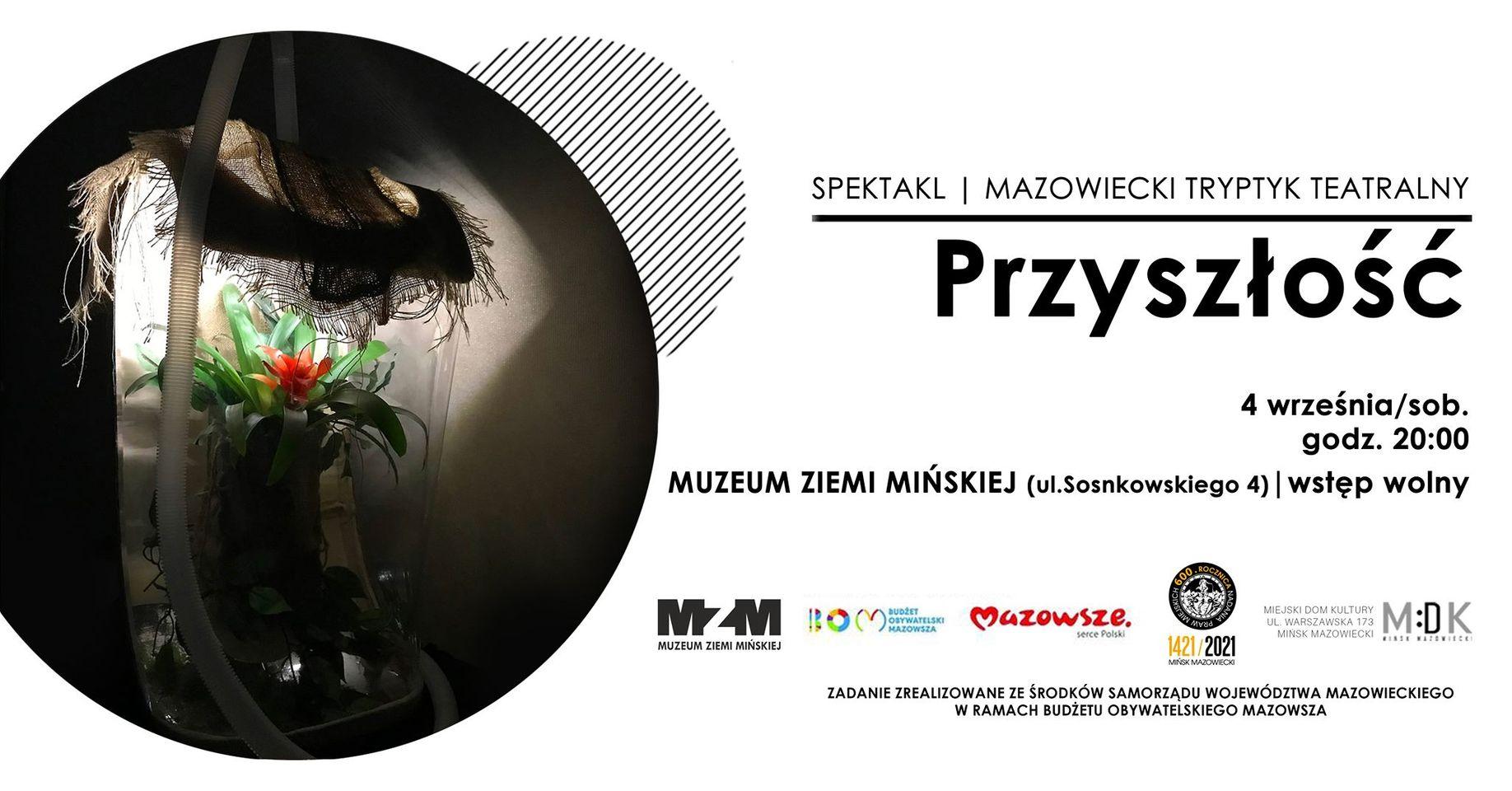 Teraźniejszość | SPEKTAKL Mazowiecki Tryptyk Teatralny