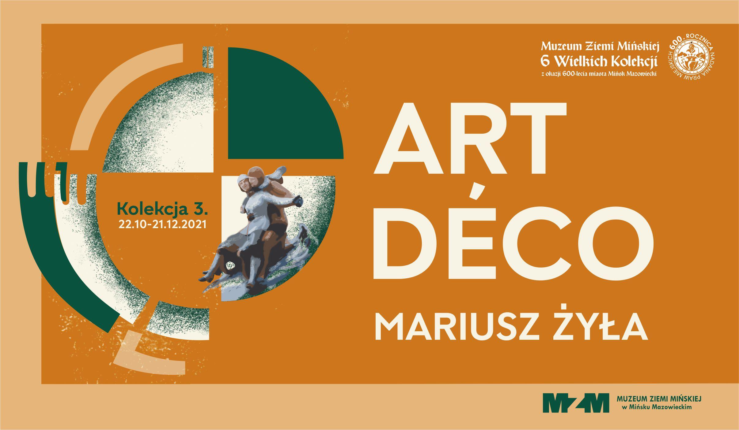 Art Deco zkolekcji Mariusza Żyły