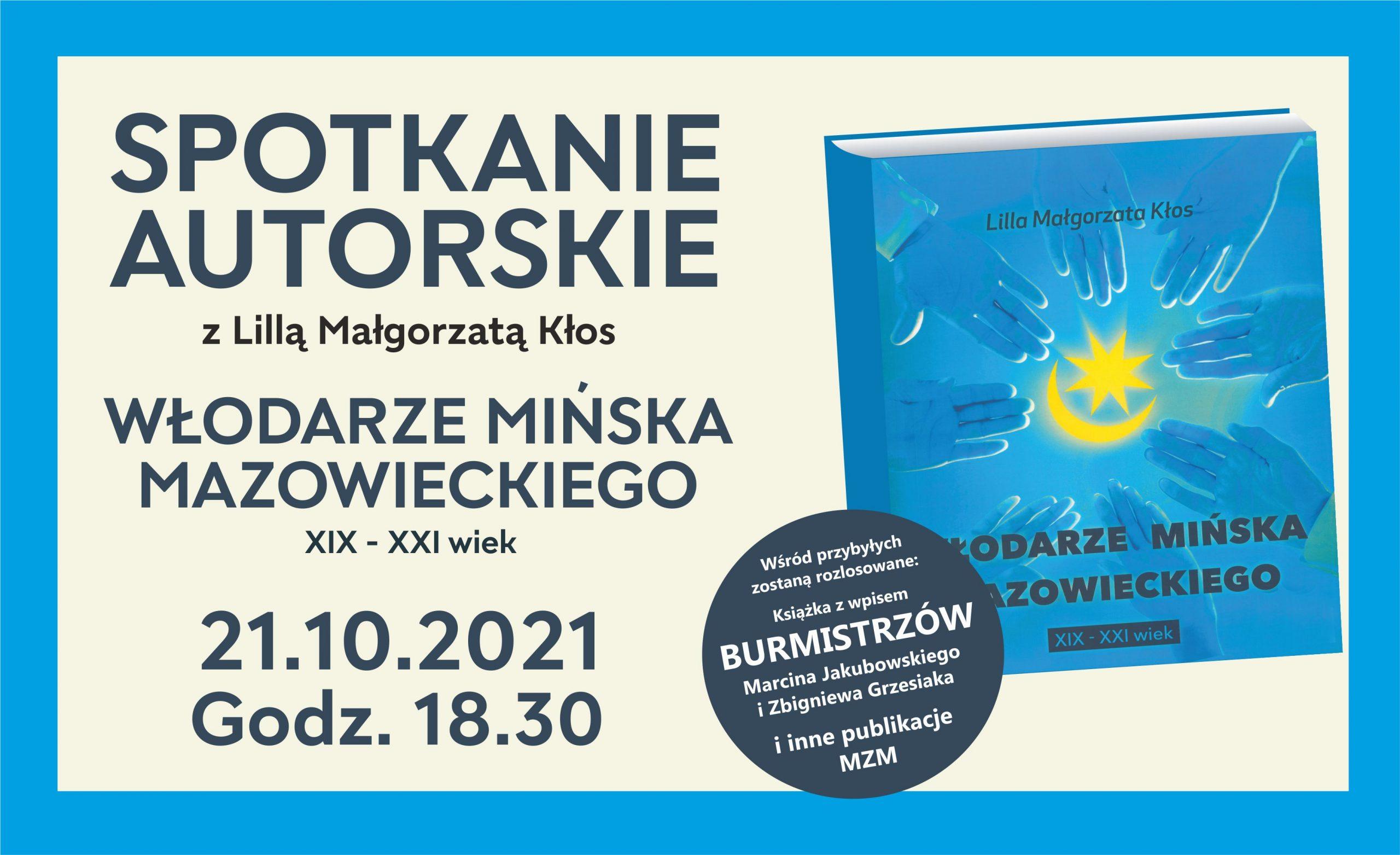 Włodarze Mińska Mazowieckiego spotkanie autorskie